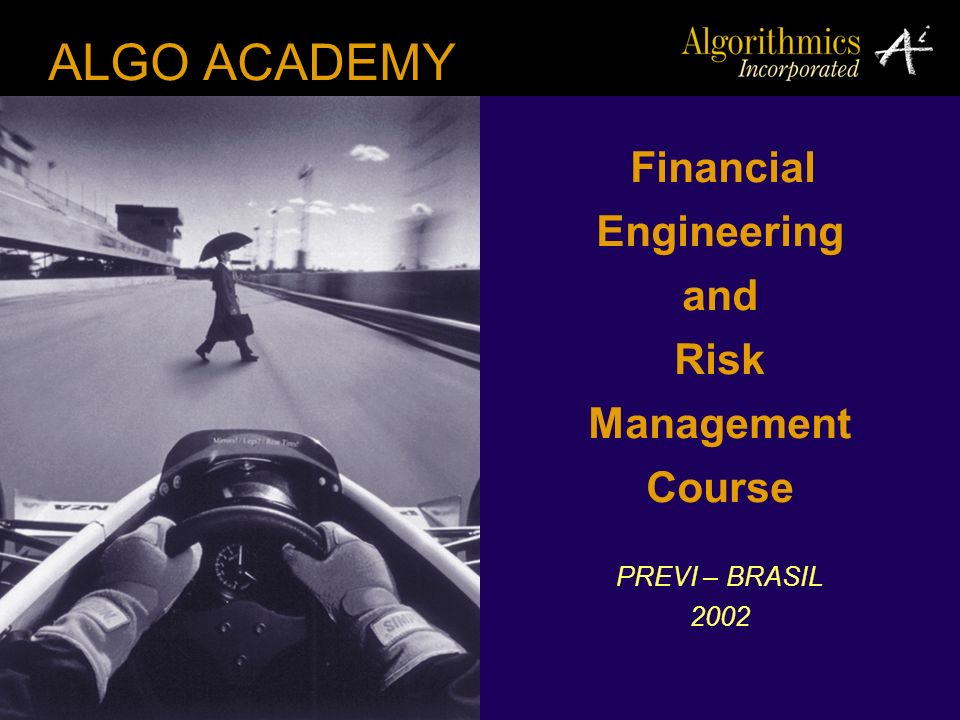 ALGO ACADEMY Engineering and Risk Management Course Financial