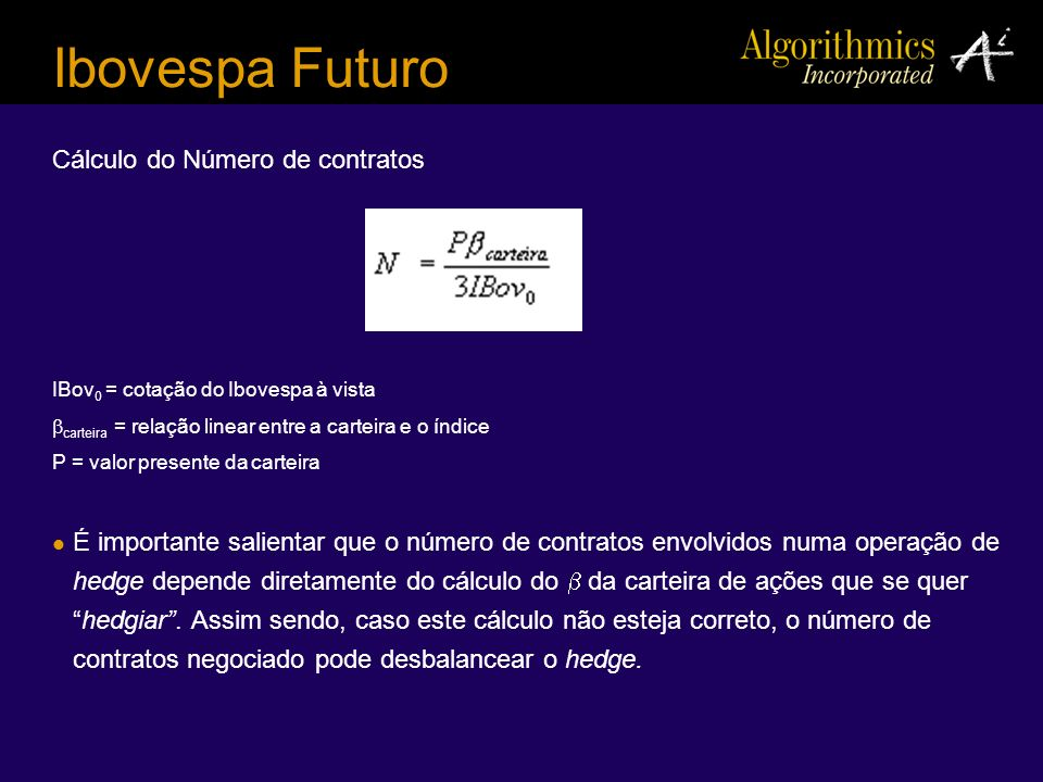 Ibovespa Futuro Cálculo do Número de contratos