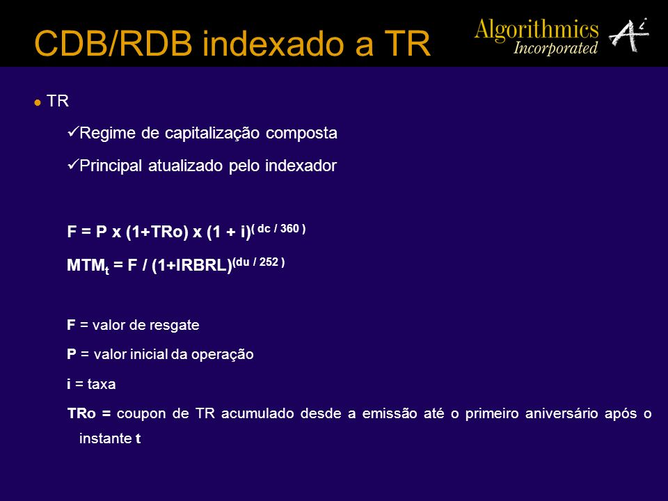 CDB/RDB indexado a TR TR Regime de capitalização composta