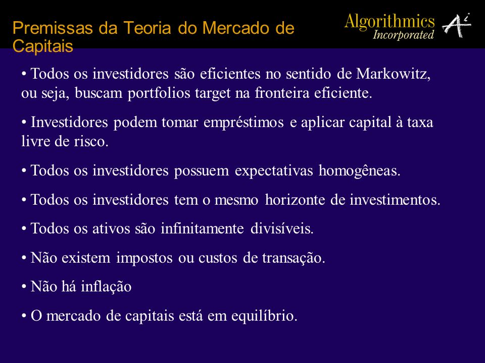 Premissas da Teoria do Mercado de Capitais