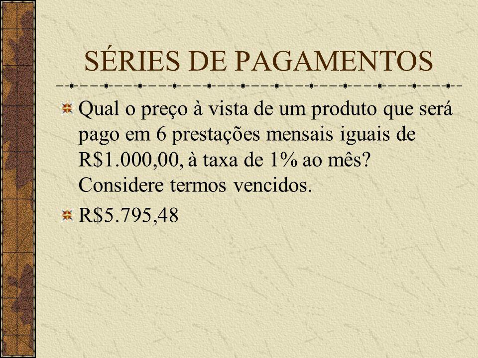 SÉRIES DE PAGAMENTOS