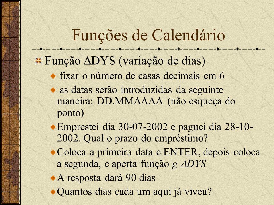 Funções de Calendário Função DYS (variação de dias)