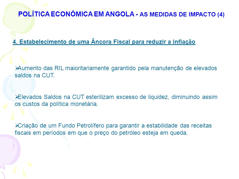 POLÍTICA ECONÓMICA EM ANGOLA - AS MEDIDAS DE IMPACTO (4)