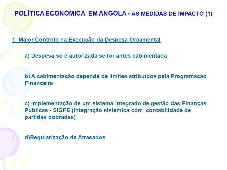 POLÍTICA ECONÓMICA EM ANGOLA - AS MEDIDAS DE IMPACTO (1)