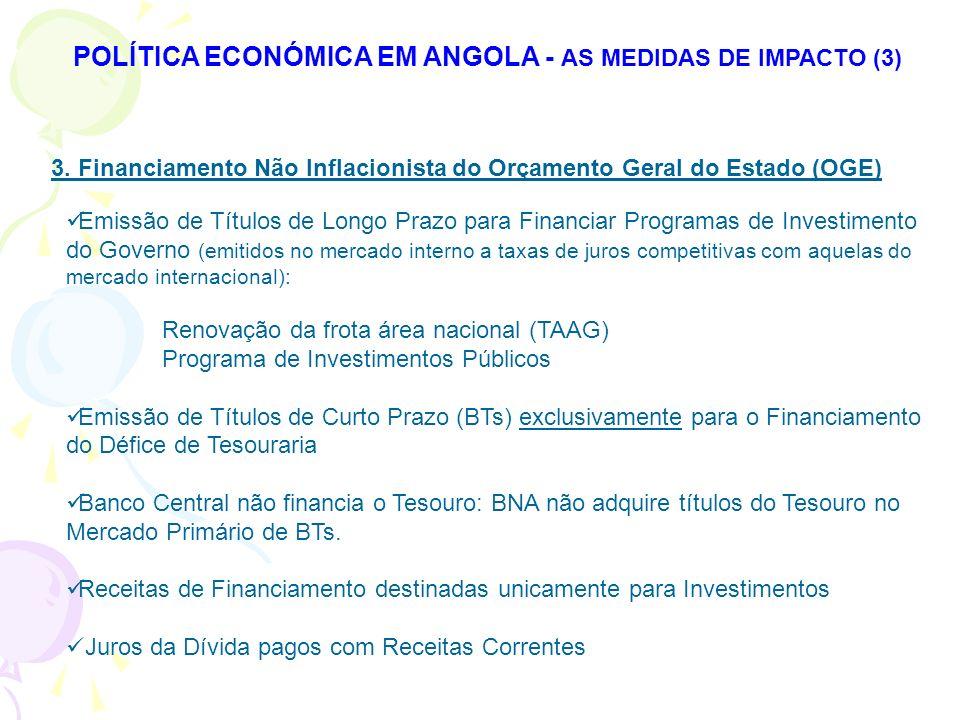 POLÍTICA ECONÓMICA EM ANGOLA - AS MEDIDAS DE IMPACTO (3)