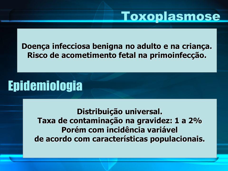 Toxoplasmose Epidemiologia