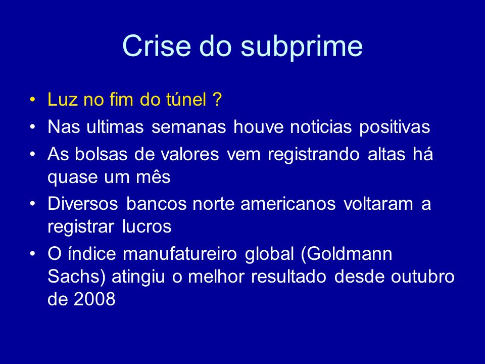 Crise do subprime Luz no fim do túnel