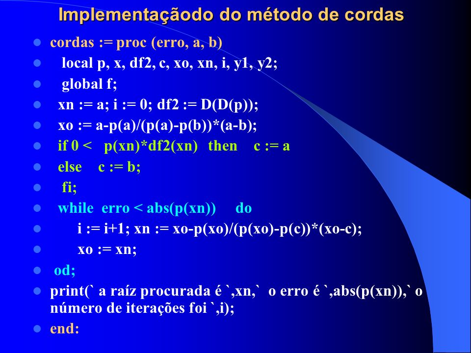 Implementaçãodo do método de cordas
