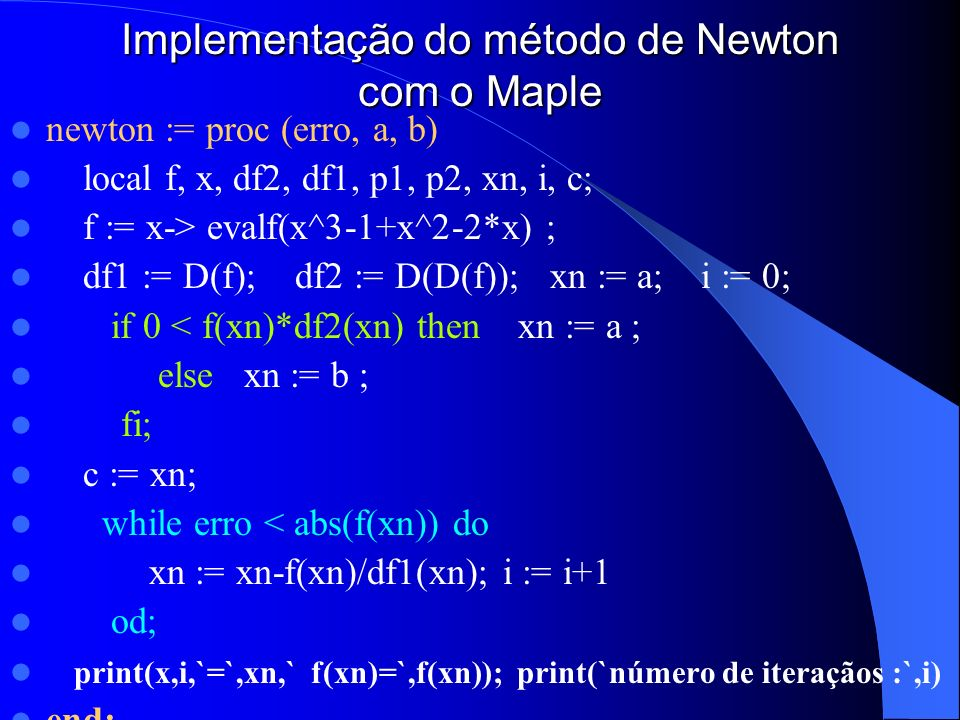 Implementação do método de Newton com o Maple