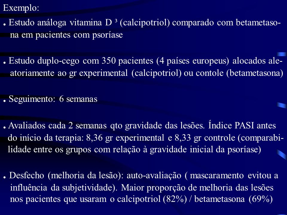 . Estudo análoga vitamina D ³ (calcipotriol) comparado com betametaso-