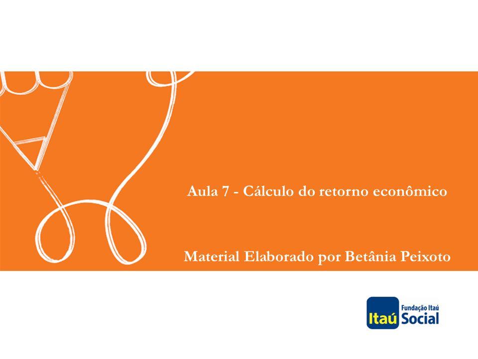Aula 7 - Cálculo do retorno econômico