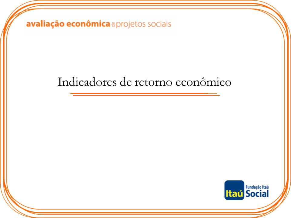 Indicadores de retorno econômico