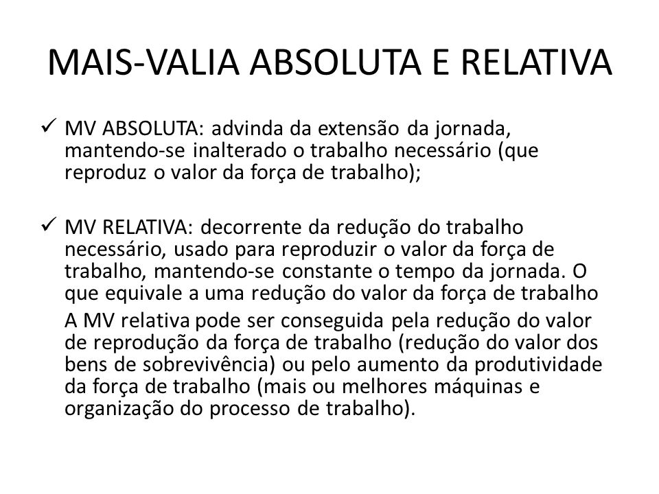 MAIS-VALIA ABSOLUTA E RELATIVA