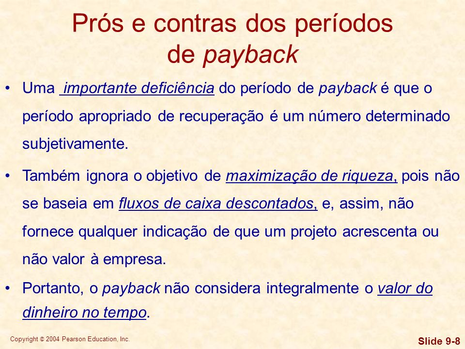 Prós e contras dos períodos de payback