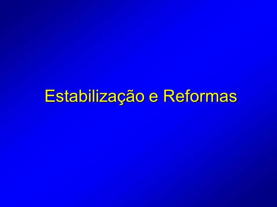 Estabilização e Reformas