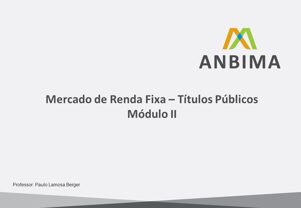 Mercado de Renda Fixa – Títulos Públicos Módulo II