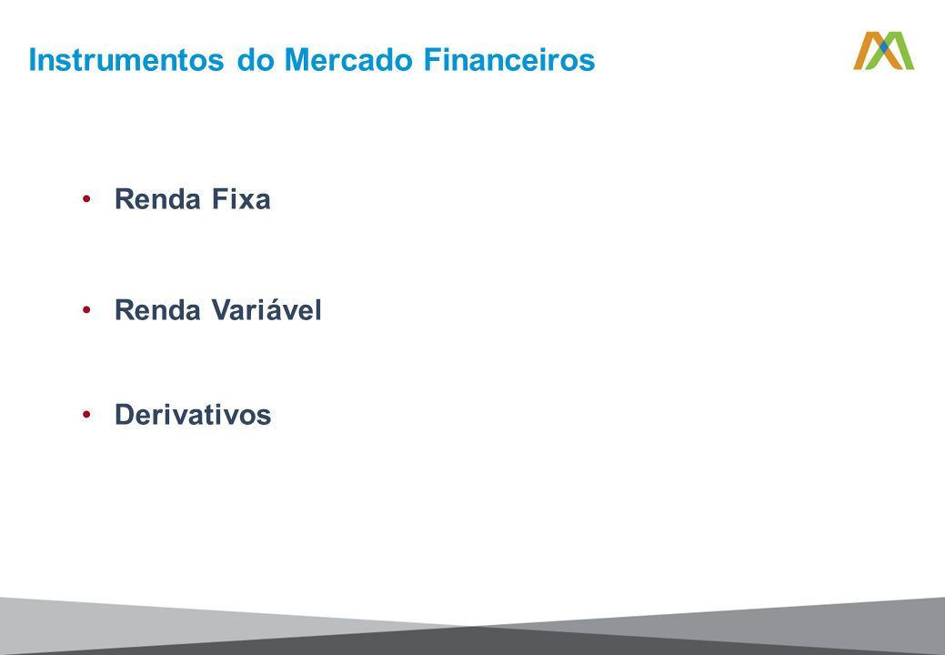 Instrumentos do Mercado Financeiros