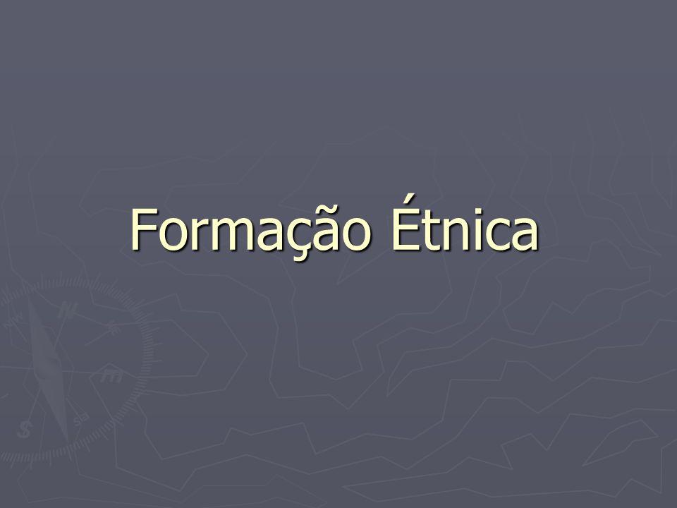 Formação Étnica