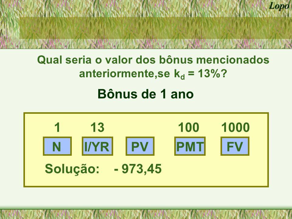 Qual seria o valor dos bônus mencionados anteriormente,se kd = 13%