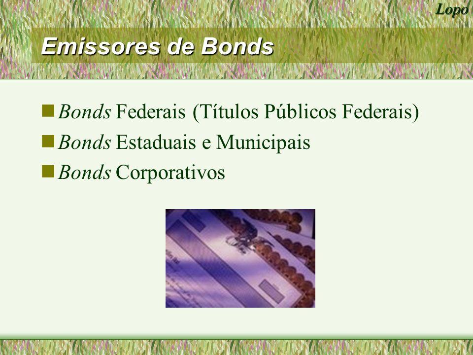 Emissores de Bonds Bonds Federais (Títulos Públicos Federais)