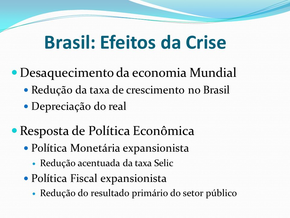Brasil: Efeitos da Crise