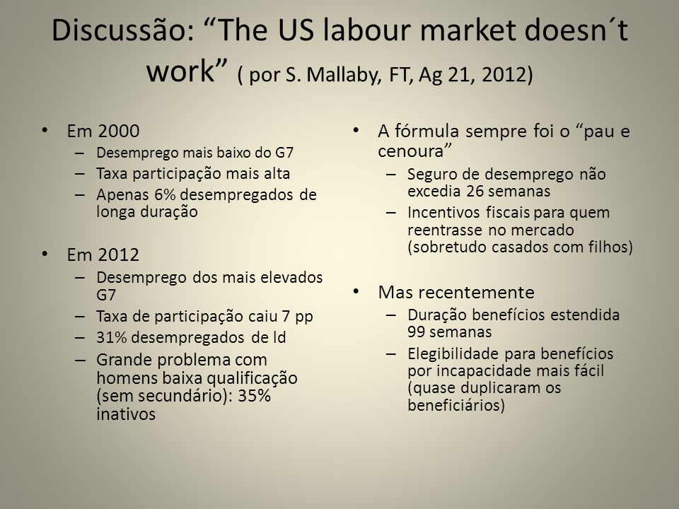 Discussão: The US labour market doesn´t work ( por S