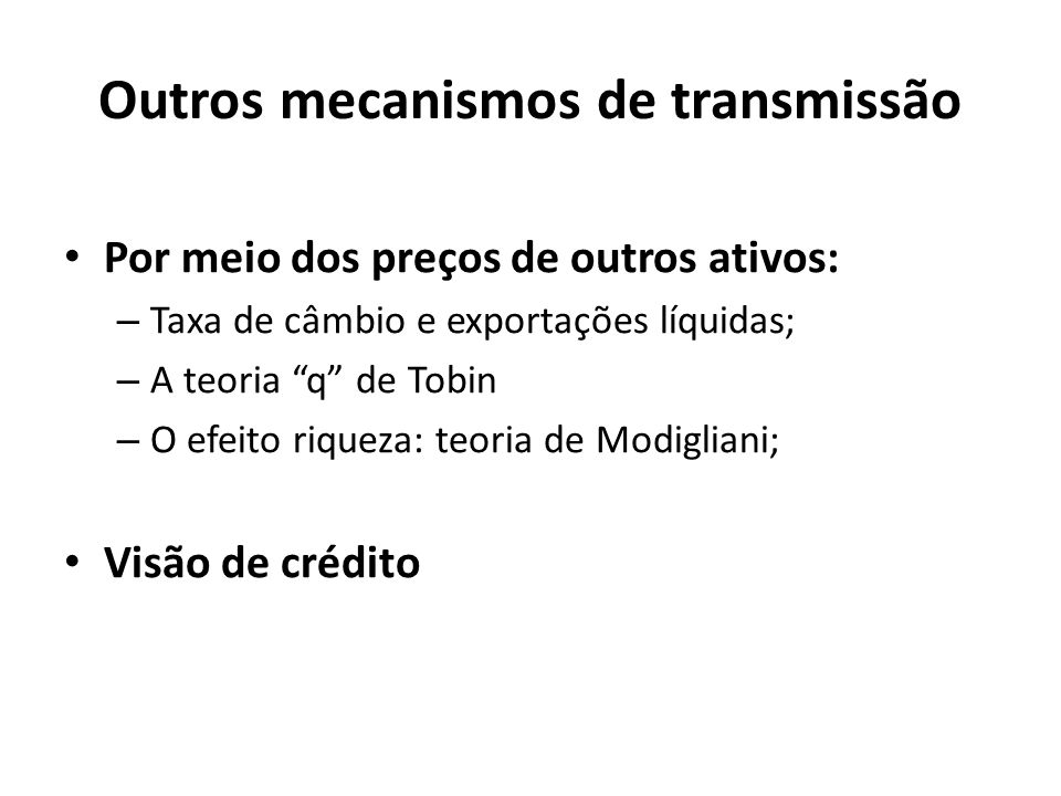 Outros mecanismos de transmissão