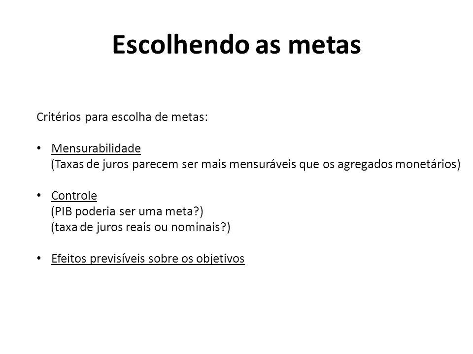 Escolhendo as metas Critérios para escolha de metas: Mensurabilidade