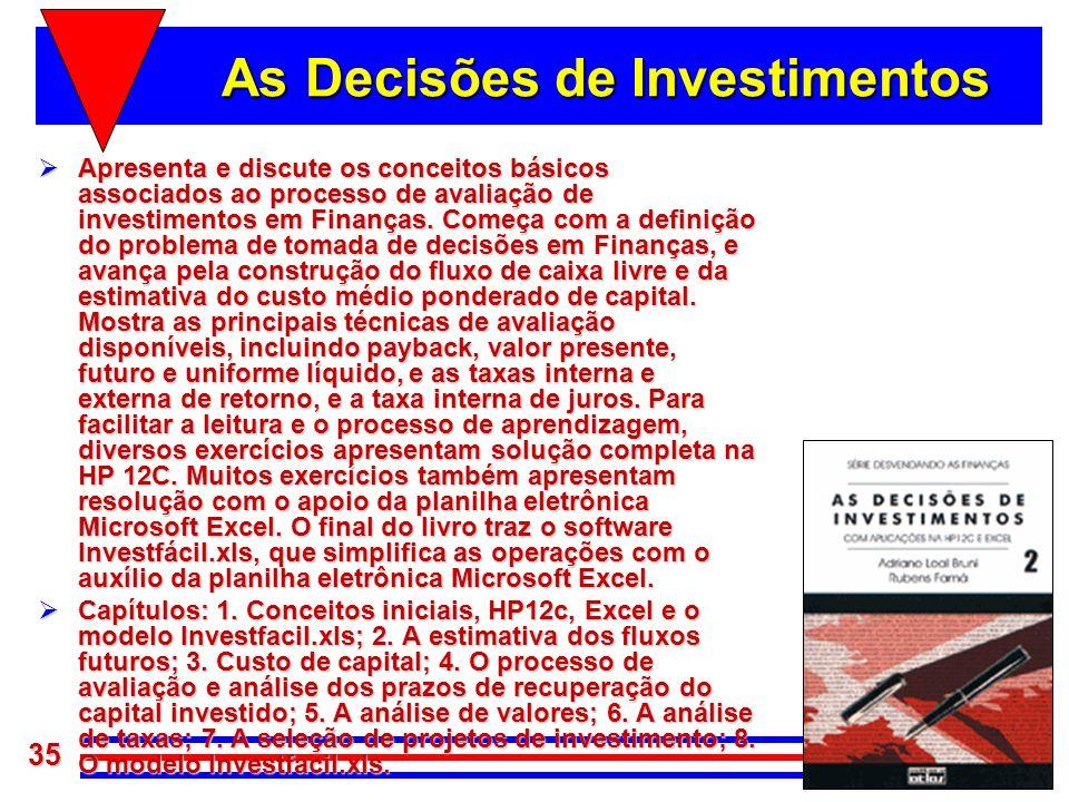 As Decisões de Investimentos