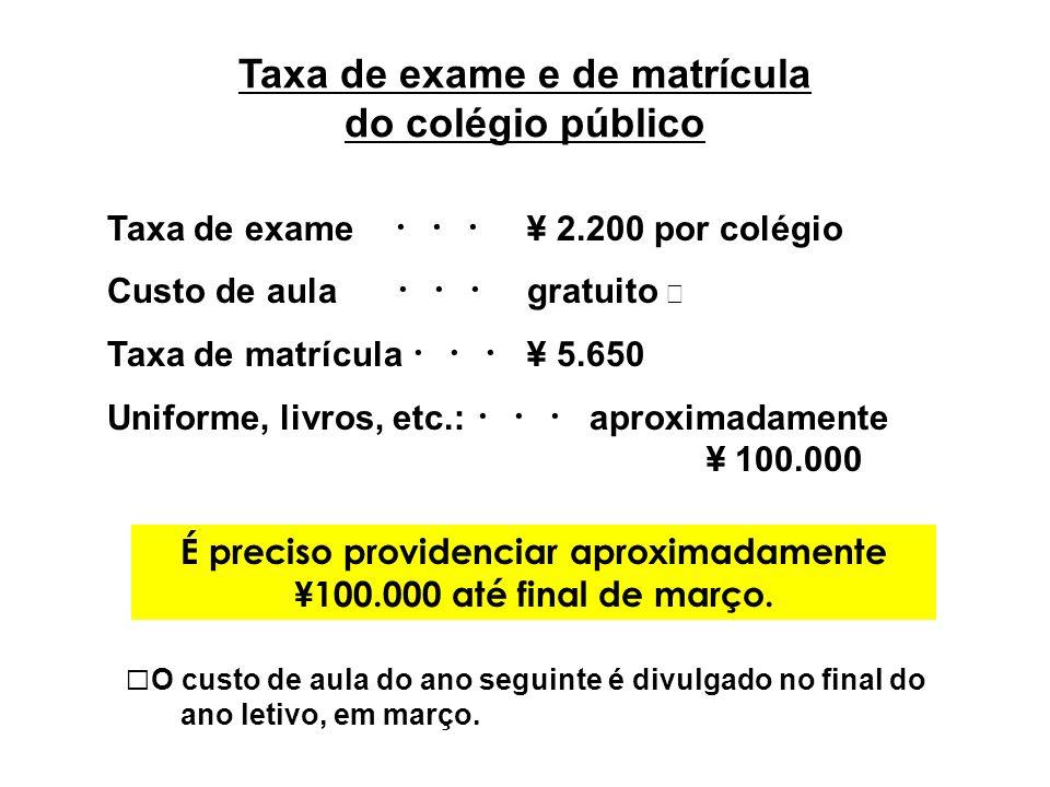 Taxa de exame e de matrícula do colégio público