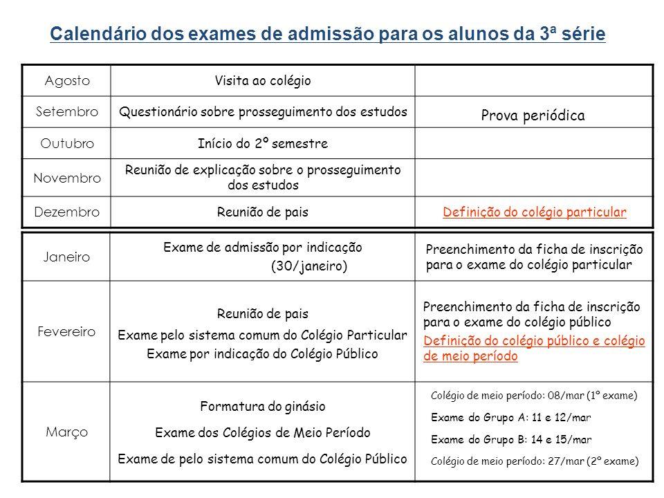 Calendário dos exames de admissão para os alunos da 3ª série