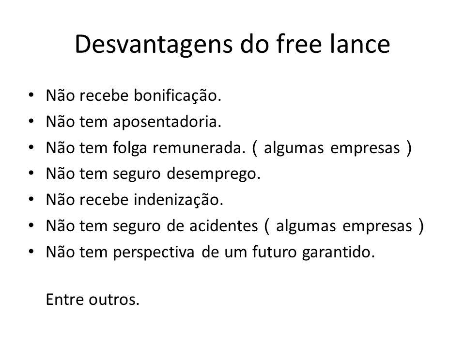Desvantagens do free lance
