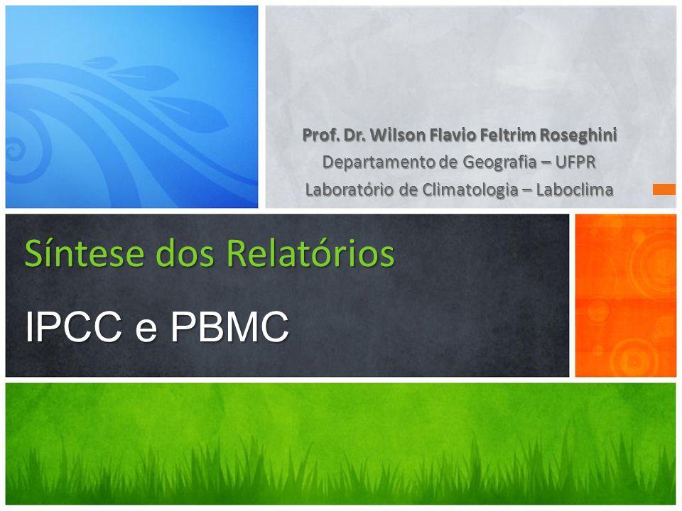 Síntese dos Relatórios IPCC e PBMC