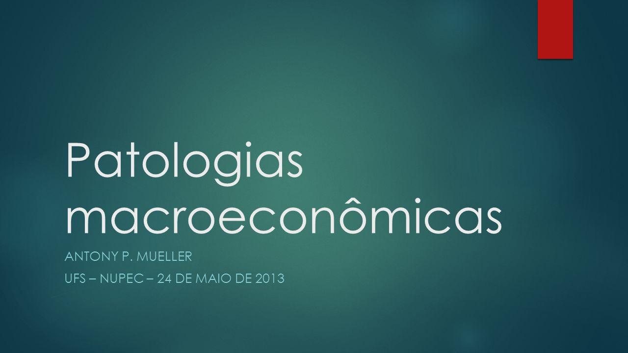 Patologias macroeconômicas