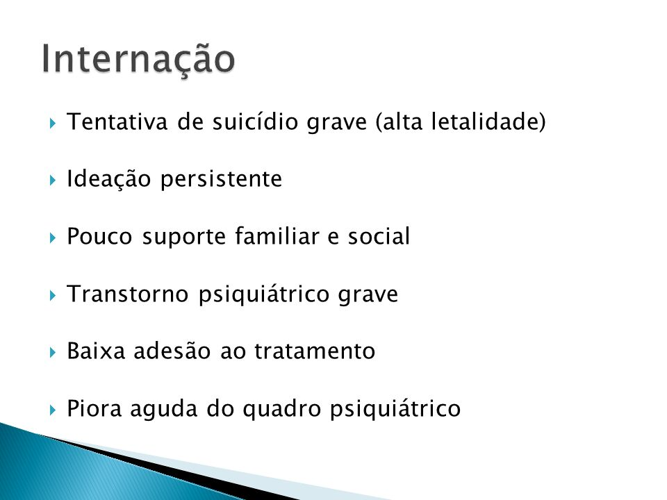 Internação Tentativa de suicídio grave (alta letalidade)