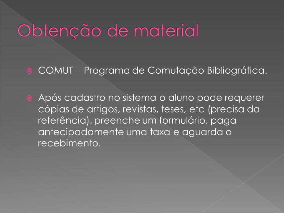Obtenção de material COMUT - Programa de Comutação Bibliográfica.