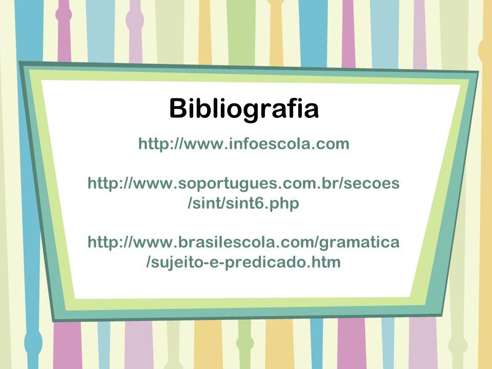 Bibliografia http://www.infoescola.com