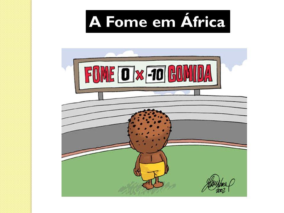A Fome em África