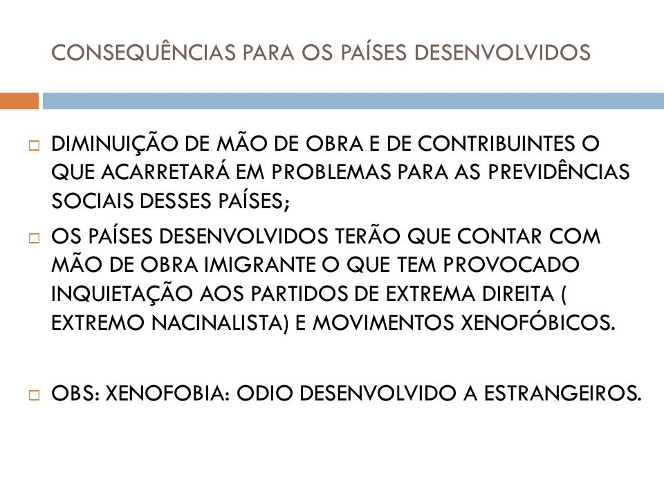 CONSEQUÊNCIAS PARA OS PAÍSES DESENVOLVIDOS