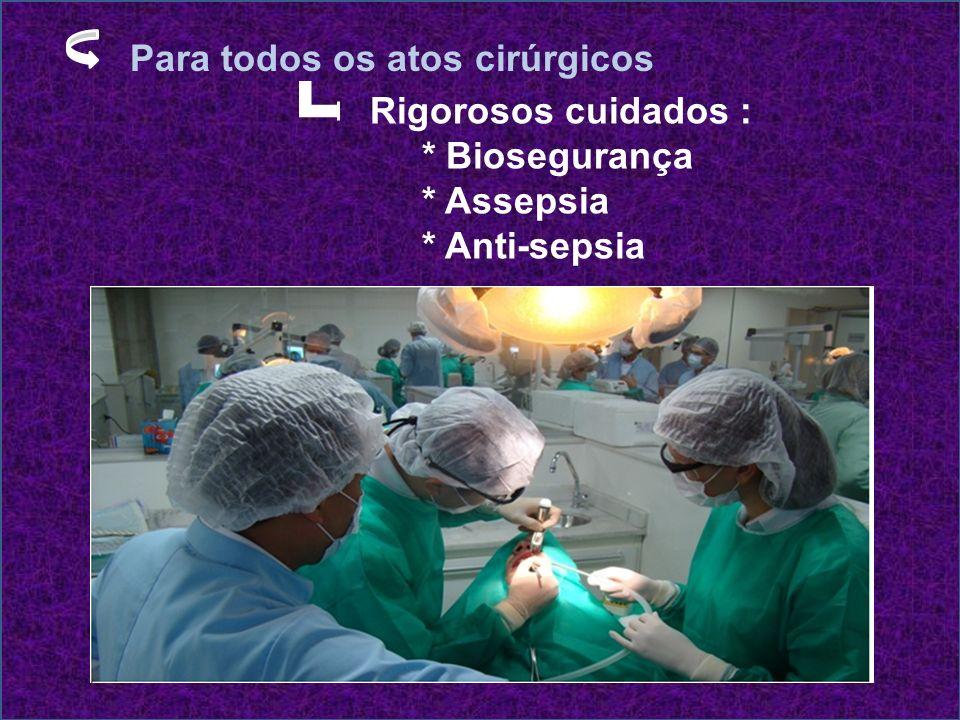 Para todos os atos cirúrgicos