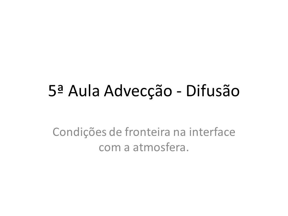 5ª Aula Advecção - Difusão