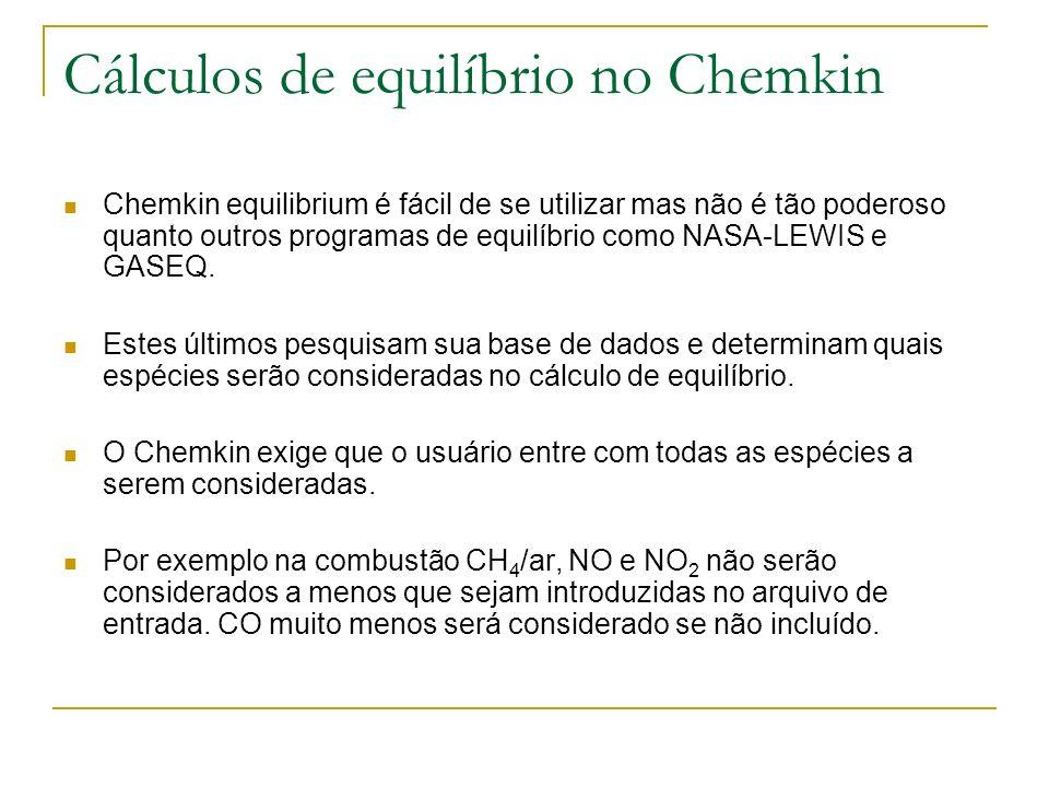 Cálculos de equilíbrio no Chemkin