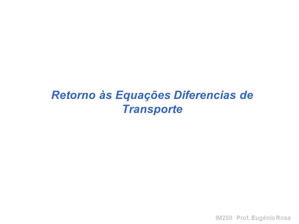 Retorno às Equações Diferencias de Transporte