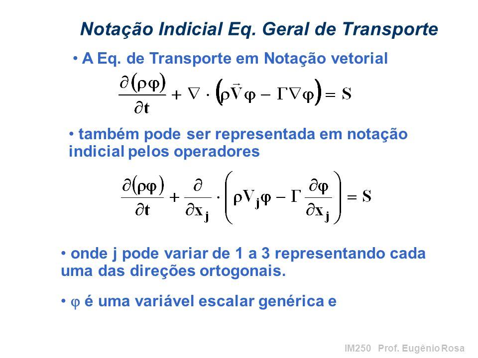 Notação Indicial Eq. Geral de Transporte
