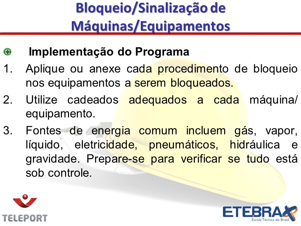 Bloqueio/Sinalização de Máquinas/Equipamentos