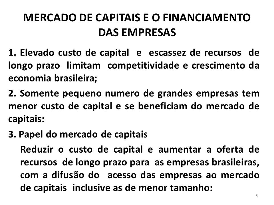 MERCADO DE CAPITAIS E O FINANCIAMENTO DAS EMPRESAS