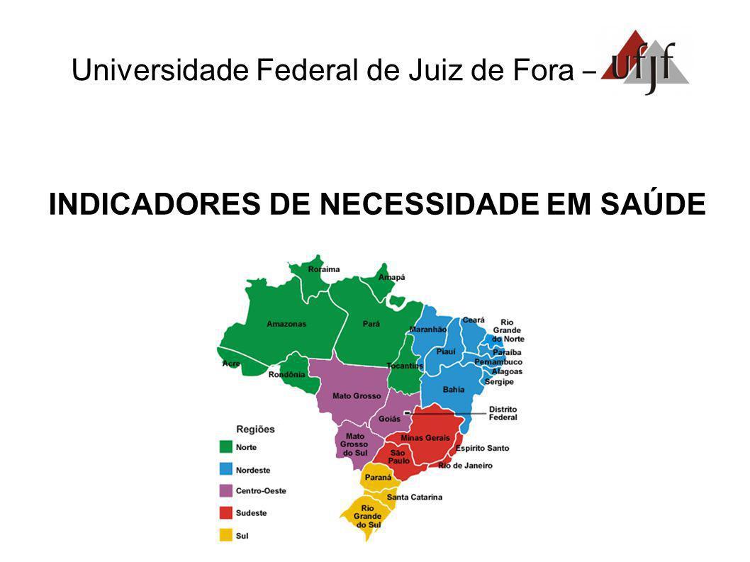 INDICADORES DE NECESSIDADE EM SAÚDE