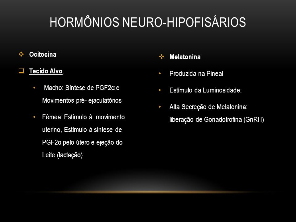 Hormônios Neuro-Hipofisários