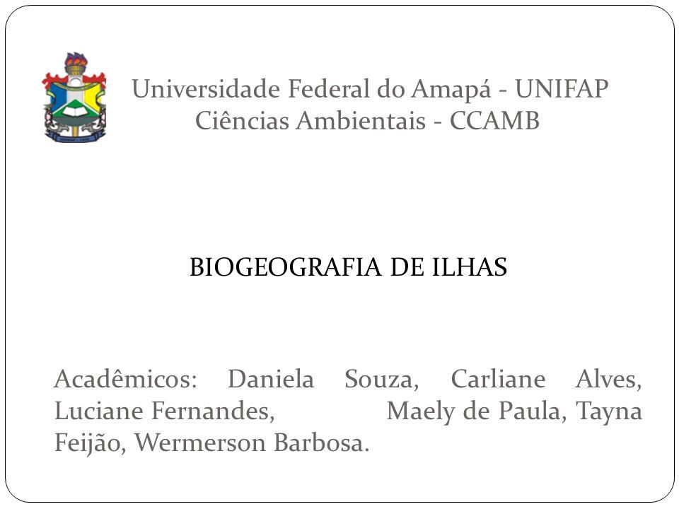 Universidade Federal do Amapá - UNIFAP Ciências Ambientais - CCAMB