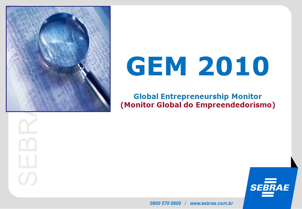 Global Entrepreneurship Monitor (Monitor Global do Empreendedorismo)